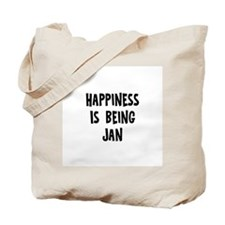 Happiness is being Jan Tote Bag