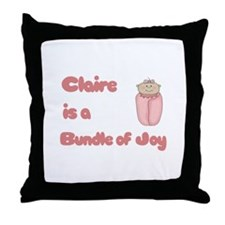 Claire is a Bundle of Joy Throw Pillow