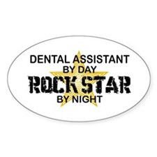 Dental Asst RockStar by Night Oval Decal