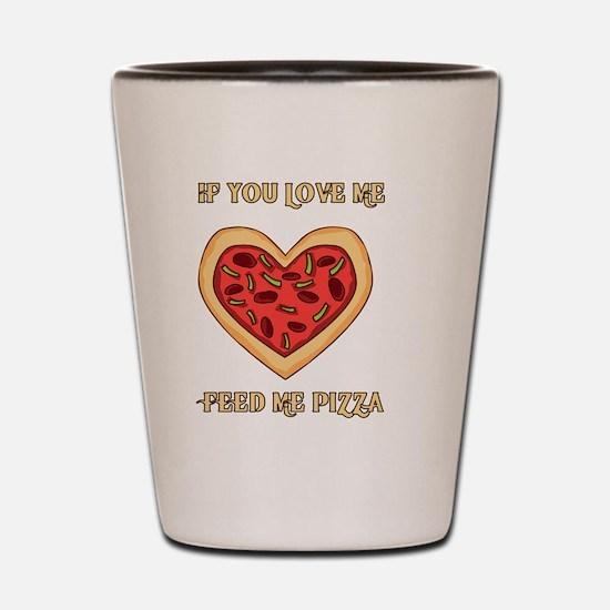 Funny Hilarious valentine Shot Glass