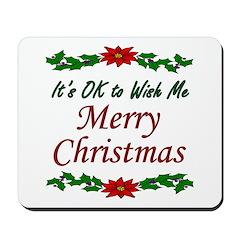 """Merry Christmas OK!"" Mousepad"