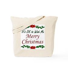 """Merry Christmas OK!"" Tote Bag"