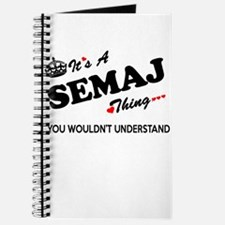 SEMAJ thing, you wouldn't understand Journal