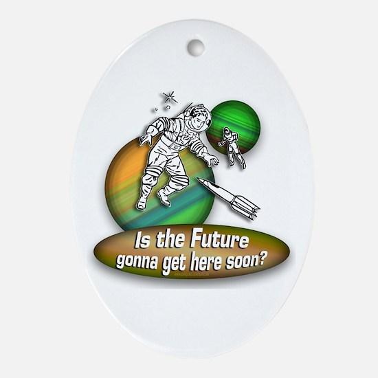 The Future... Oval Ornament