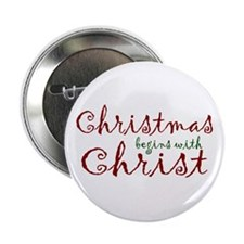 """Christmas Begins with Christ 2.25"""" Button"""