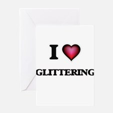 I love Glittering Greeting Cards
