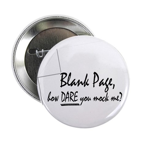 """Blank Page how dare you 2.25"""" Button (10 pack)"""