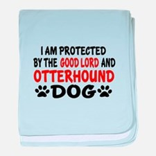 Protected By Otterhound baby blanket