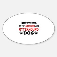 Protected By Otterhound Sticker (Oval)