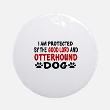 Protected By Otterhound Round Ornament