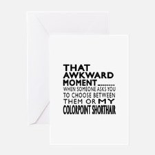 Awkward Colorpoint Shorthair Cat Des Greeting Card