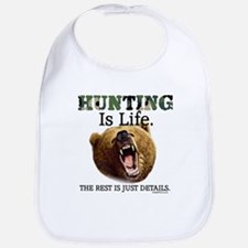 HUNTING Is Life. (BEAR) Bib