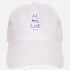 Ask, Seek, Knock Baseball Baseball Cap