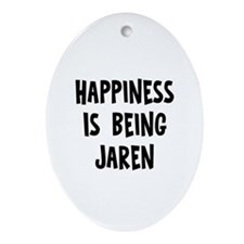 Happiness is being Jaren Oval Ornament