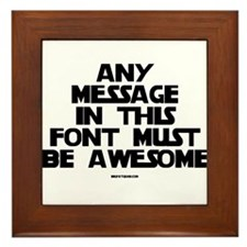 Any Message In This Font Must Framed Tile