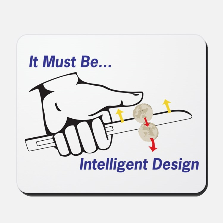 Intelligent Design Mousepad