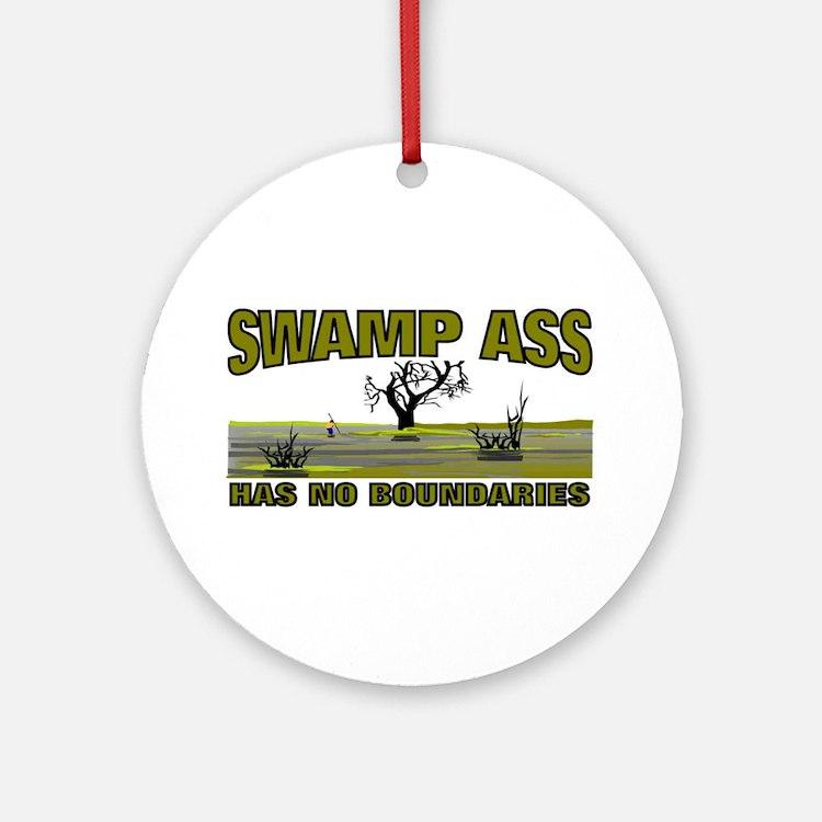 SWAMP ASS (HAS NO BOUNDARIES) Ornament (Round)
