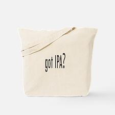 got IPA? Tote Bag