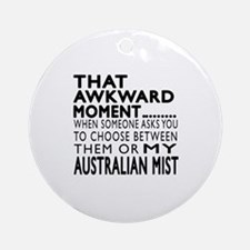 Awkward Australian Mist Cat Designs Round Ornament