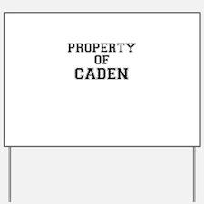 Property of CADEN Yard Sign