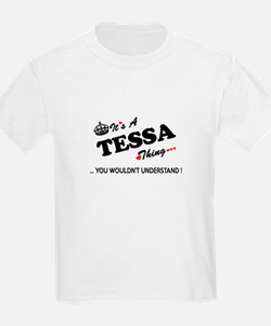 TESSA thing, you wouldn't understand T-Shirt
