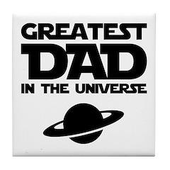Greatest Dad Tile Coaster