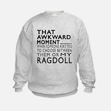 Awkward Ragdoll Cat Designs Sweatshirt