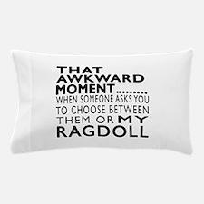 Awkward Ragdoll Cat Designs Pillow Case
