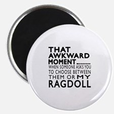 Awkward Ragdoll Cat Designs Magnet