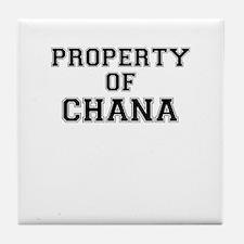 Property of CHANA Tile Coaster