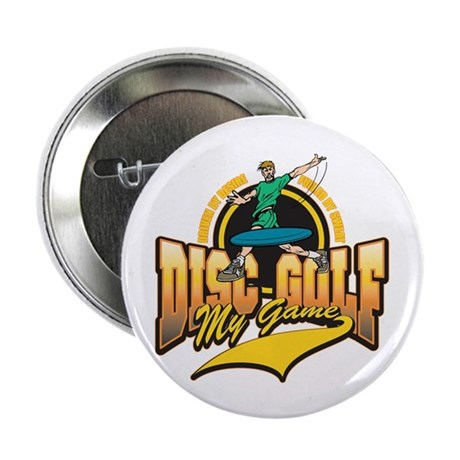 "Disc Golf My Game 2.25"" Button (100 pack)"