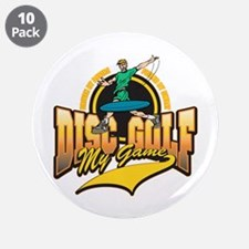 "Disc Golf My Game 3.5"" Button (10 pack)"