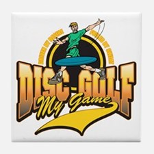 Disc Golf My Game Tile Coaster