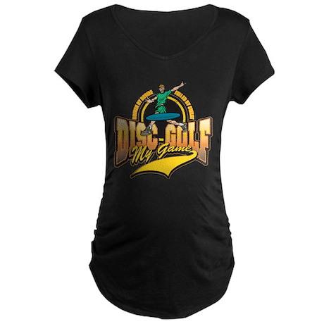 Disc Golf My Game Maternity Dark T-Shirt
