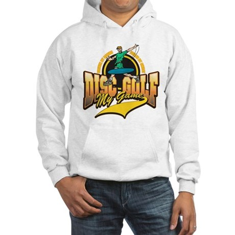 Disc Golf My Game Hooded Sweatshirt