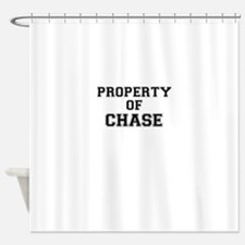 Property of CHASE Shower Curtain