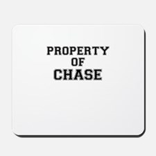 Property of CHASE Mousepad