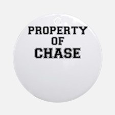 Property of CHASE Round Ornament