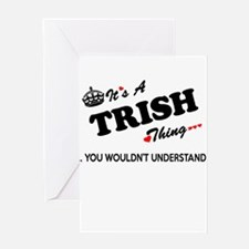 TRISH thing, you wouldn't understan Greeting Cards