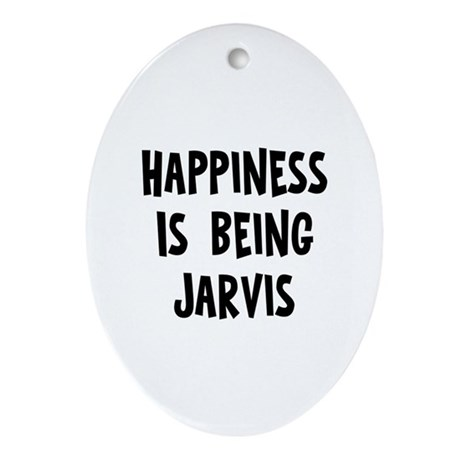 Happiness is being Jarvis Oval Ornament