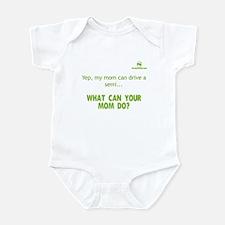 Yep, my mom can drive a semi. Infant Bodysuit