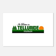 Its Better in Telluride, Colo Postcards (Package o