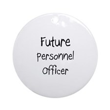 Future Personnel Officer Ornament (Round)