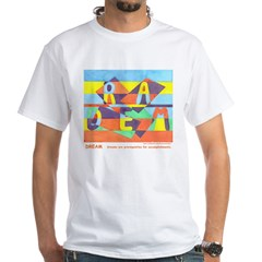 Dream Unisex White T-Shirt
