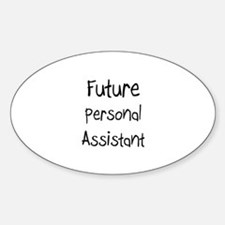 Future Personal Assistant Oval Decal