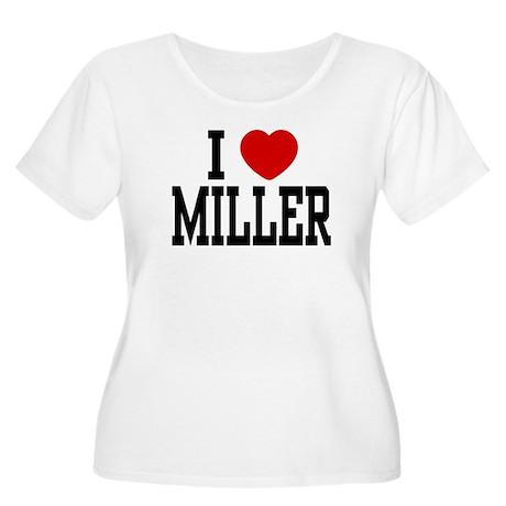I <3 Miller Women's Plus Size Scoop Neck T-Shirt