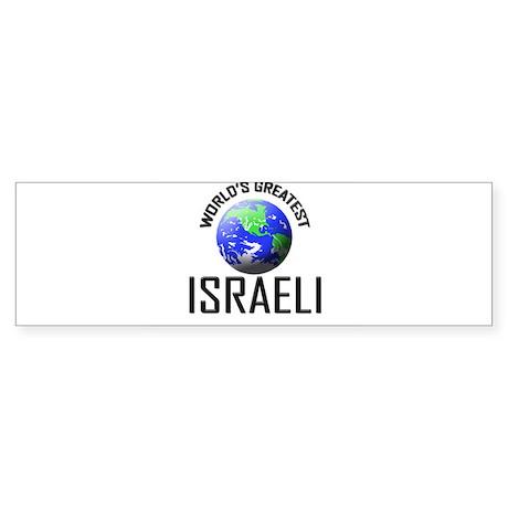 World's Greatest ISRAELI Bumper Sticker