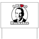 I Heart Huckabee Yard Sign
