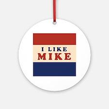 I Like Mike 2008 Ornament (Round)