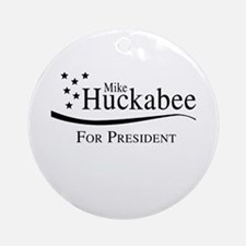 Mike Huckabee for Presdient Ornament (Round)